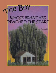 The Boy Whose Branches Reached the Stars - A Tree Identification Story