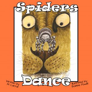 Spiders Dance by author Maureen Carroll & illustrator Bobbie Powell