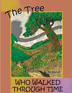 Buy The Tree Who Walked Through Time on Amazon