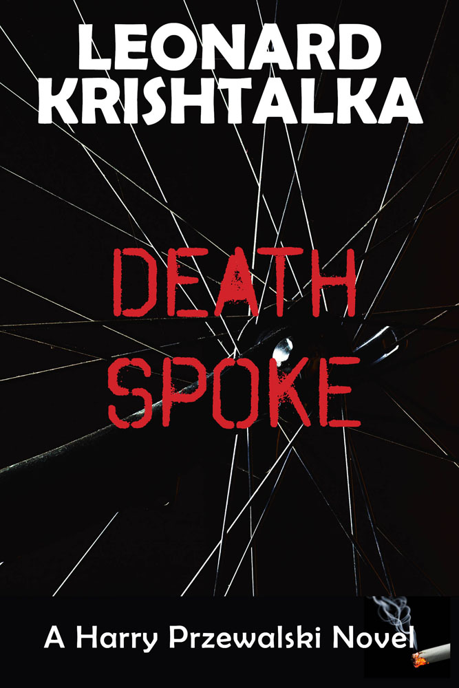 DeathSpoke, A Harry Przewalski Novel by Leonard Krishtalka