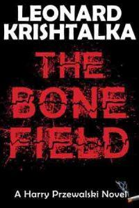"""Murder mystery """"The Bone Field"""""""